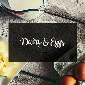 Local Dairy & Eggs