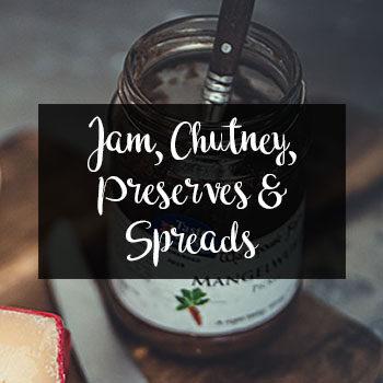 Jam, Chutney, Preserves & Spreads